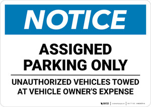 Notice: Assigned Parking Only - Unauthorized Vehicles Towed At Owner Expense Landscape