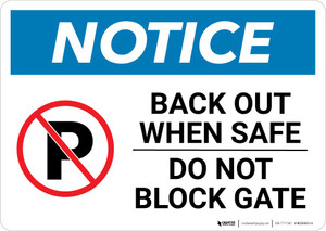 Notice: Back Out When Safe - Do Not Block Gate Landscape