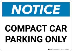 Notice: Compact Car Parking Only Landscape