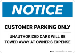 Notice: Customer Parking - Unauthorized Cars Will Be Towed Away Landscape