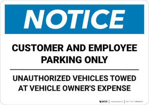 Notice: Customer and Employee Parking Only - Unauthorized Cars Will Be Towed Away Landscape