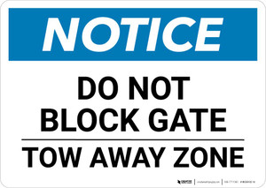 Notice: Do Not Block Gate - Tow Away Zone Landscape