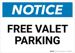 Notice: Free Valet Parking Landscape