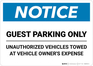 Notice: Guest Parking Only - Unauthorized Vehicles Towed At Owner Expense Landscape