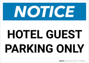 Notice: Hotel Guest Parking Only Landscape