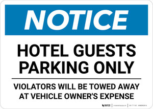 Notice: Hotel Guests Parking Only - Violators Will Be Towed Landscape