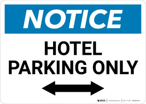 Notice: Hotel Parking Only with Bidirectional Arrow Landscape