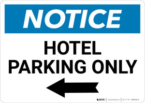 Notice: Hotel Parking Only with Left Arrow Landscape
