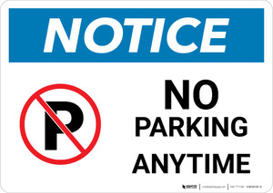 Notice: No Parking Anytime with Icon Landscape