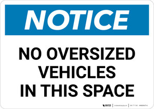 Notice: No Oversized Vehicles In This Space Landscape