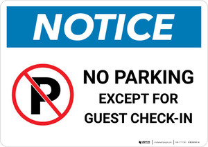 Notice: No Parking Except for Guest Check-In Landscape