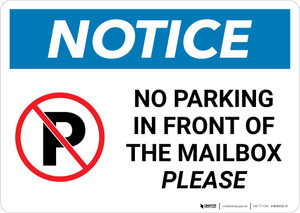 Notice: No Parking In Front Of Mailbox Please Landscape