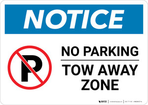Notice: No Parking - Tow Away Zone Landscape