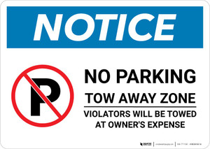 Notice: No Parking Tow Away Zone - Violators Will Be Towed Landscape