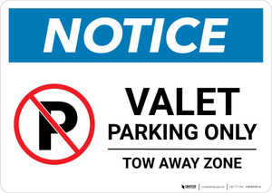 Notice: No Parking - Valet Parking Only - Tow Away Zone Landscape