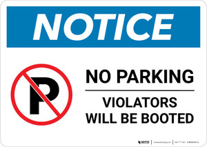 Notice: No Parking - Violators Will Be Booted Landscape