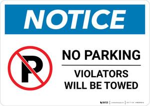 Notice: No Parking - Violators Will Be Towed Landscape