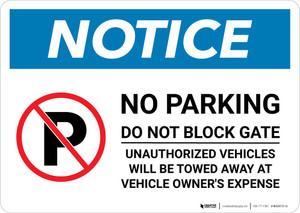 Notice: No Parking - Do Not Block Gate Landscape