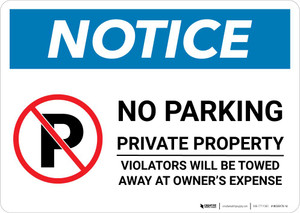 Notice: No Parking - Private Property - Violators Towed Away At Owner Expense Landscape