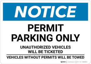 Notice: Parking By Permit Only - Violators Will Be Ticketed and Towed Landscape