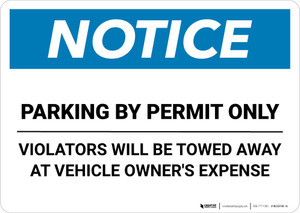 Notice: Parking By Permit Only - Violators Will Be Towed Away At Vehicle Owner's Expense Landscape