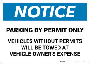 Notice: Parking By Permit Only - Vehicles Without Permits Will be Towed Landscape