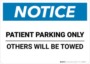 Notice: Patient Parking Only - Others Will Be Towed Landscape