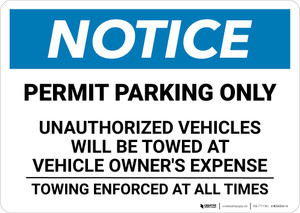 Notice: Permit Parking Only - Towing Enforced At all Times Landscape