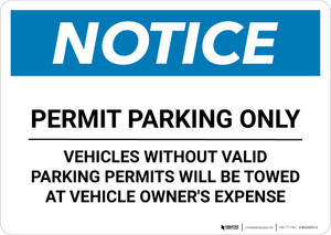 Notice: Permit Parking Only - Vehicles Without Valid Parking Permits Towed Landscape