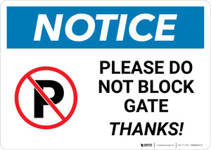 Notice: Please Do Not Block Gate - Thanks Landscape