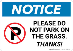 Notice: Please Do Not Park On The Grass - Thanks Landscape