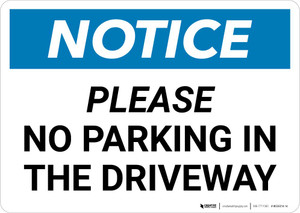 Notice: Please No Parking In Driveway Landscape