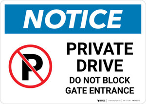 Notice: Private Drive - Do Not Block Gate Entrance Landscape