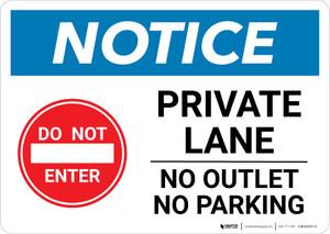 Notice: Private Lane - No Outlet/No Parking Landscape