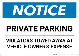 Notice: Private Parking - Violators Towed Away at Vehicle Owner's Expense Landscape