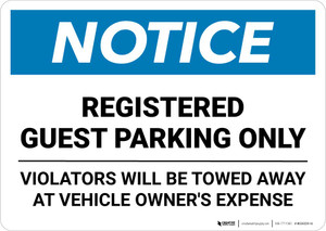 Notice: Registered Guest Parking Only - Violators Will be Towed Landscape
