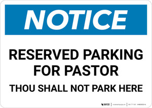 Notice: Reserved for Pastor - Thou Shall Not Park Here Landscape