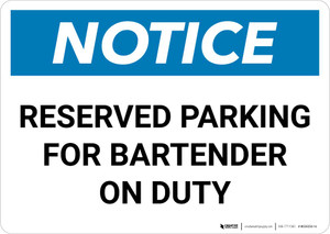 Notice: Reserved Parking for Bartender On Duty Landscape