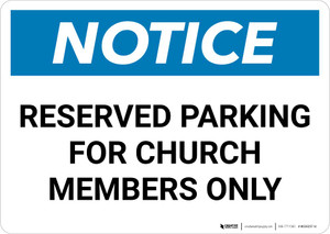 Notice: Reserved Parking for Church Members Only Landscape