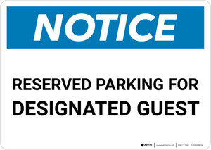 Notice: Reserved Parking for Designated Guest Landscape