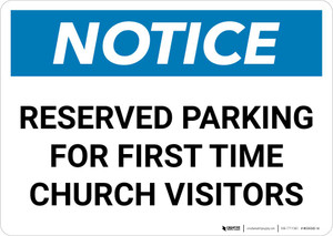Notice: Reserved Parking for First Time Church Visitor Landscape
