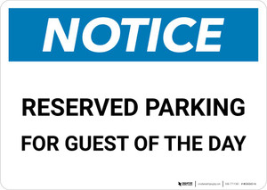 Notice: Reserved Parking for Guest Of The Day Landscape