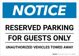 Notice: Reserved Parking for Guests Only - Unauthorized Vehicles Towed Away Landscape