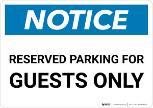 Notice: Reserved Parking for Guests Only Landscape