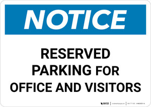 Notice: Reserved Parking for Office And Visitors Landscape