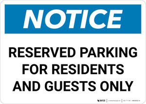 Notice: Reserved Parking for Residents And Guests Only Landscape