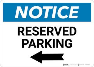 Notice: Reserved Parking Left Arrow Landscape