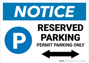Notice: Reserved Parking - Permit Parking Only with Bidirectional Arrow Landscape
