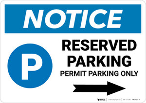 Notice: Reserved Parking - Permit Parking Only with Right Arrow Landscape