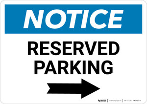 Notice: Reserved Parking with Right Arrow Landscape
